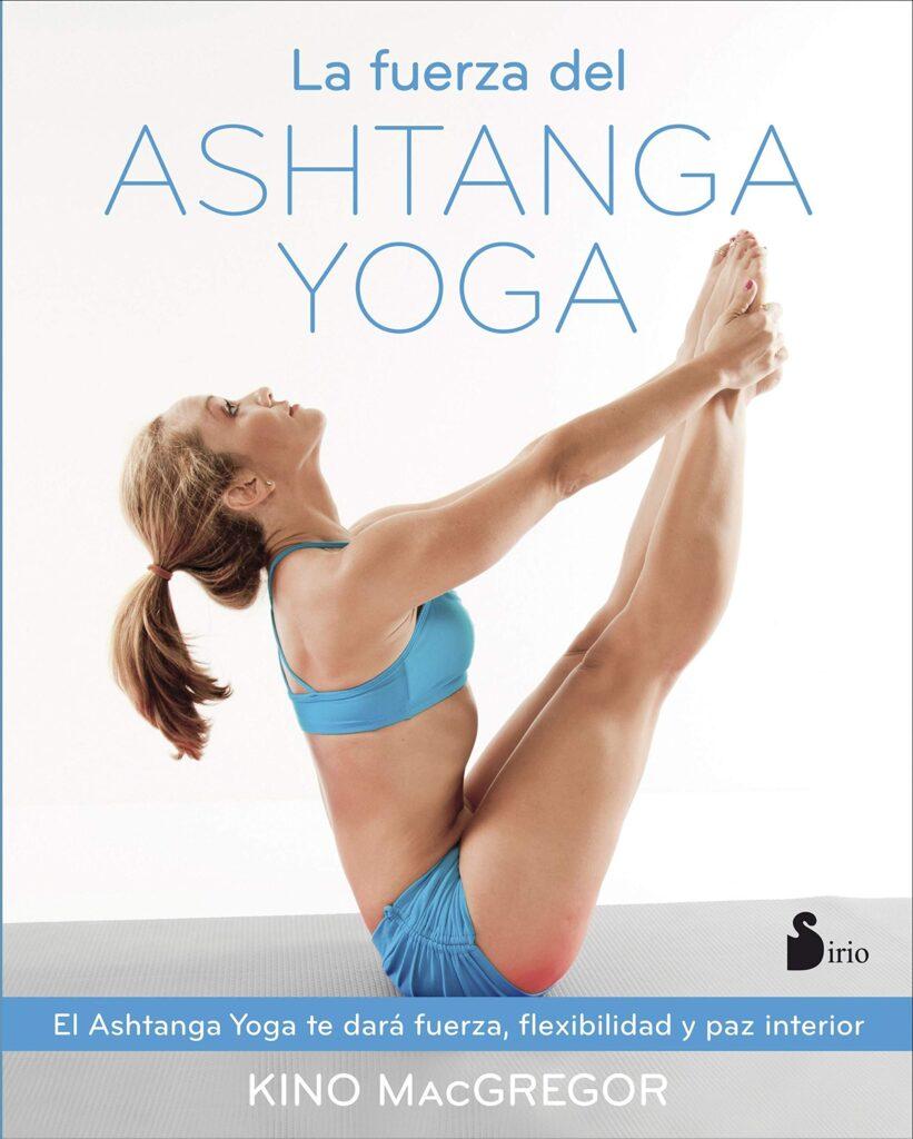 libro de kino mcgregor sobre la fuerza del ashtanga yoga