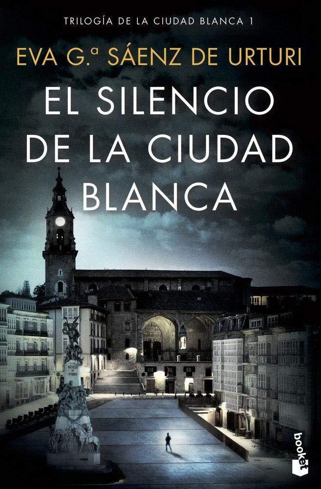 Portada del silencio de la ciudad blanca segundo tomo de la trilogía de Eva garcía Sáenz