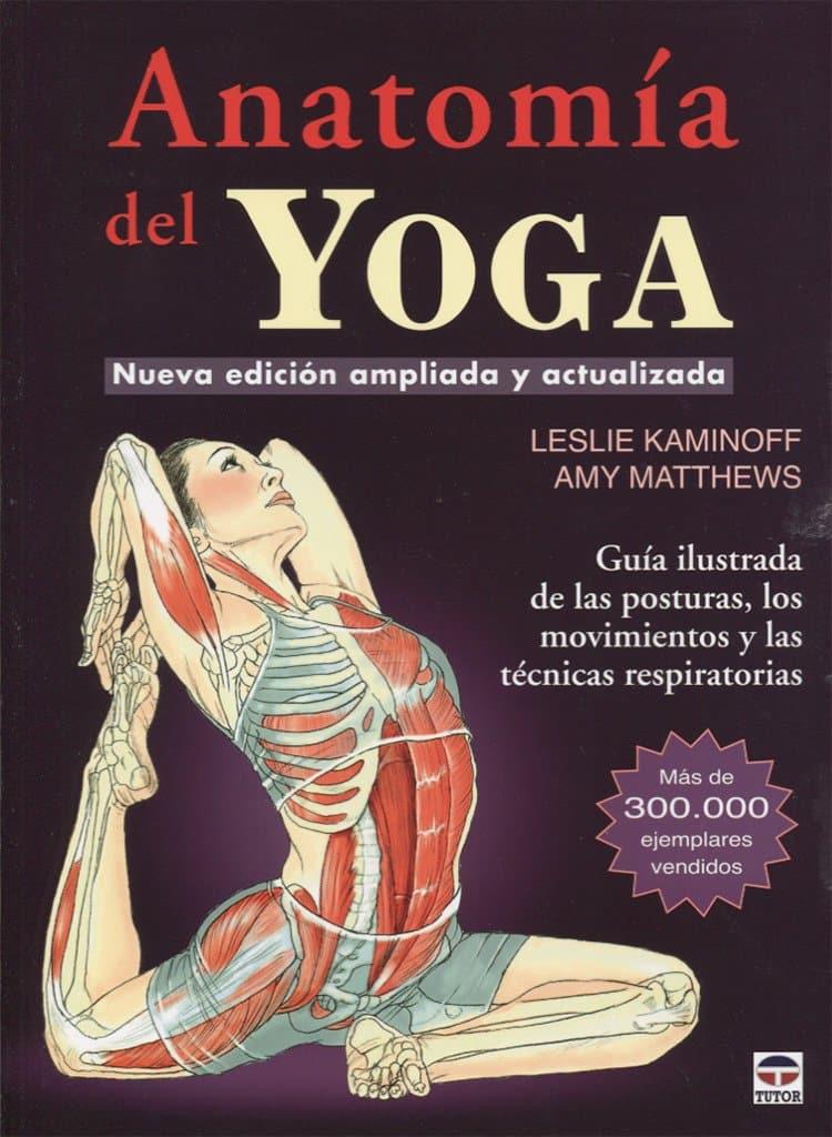 Libro la anatomía del yoga de Leslie Kaminow y Amy Matthews