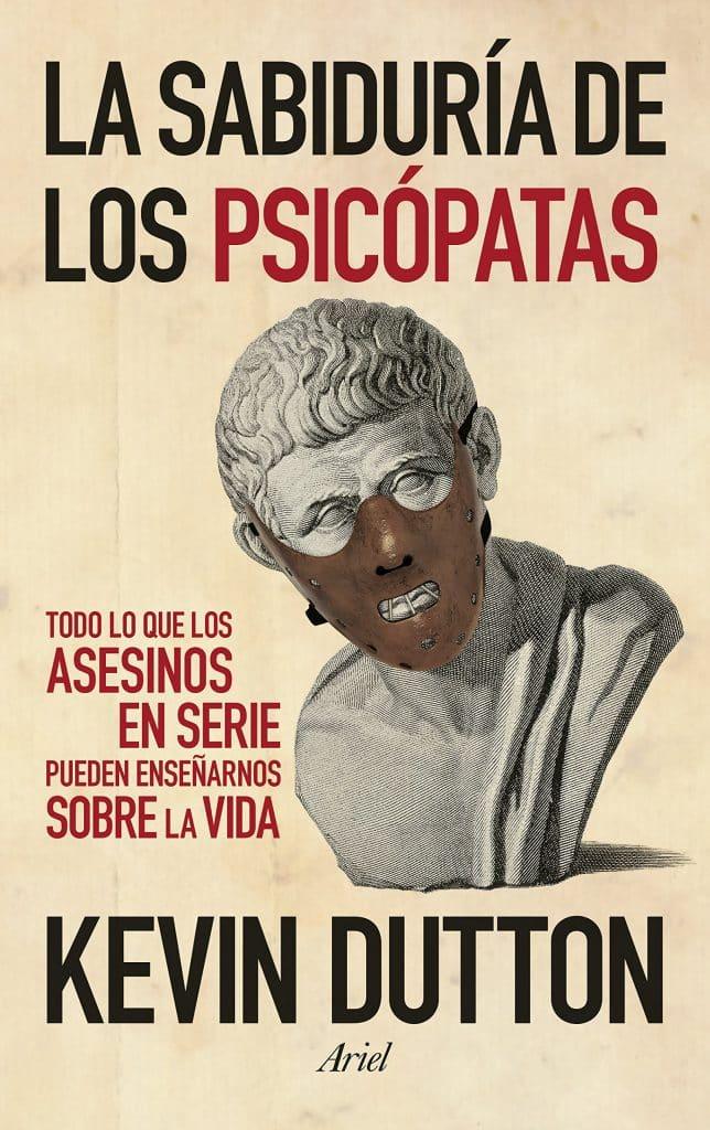 obra de Kevin Dutton sobre rasgos psicopáticos en los adultos