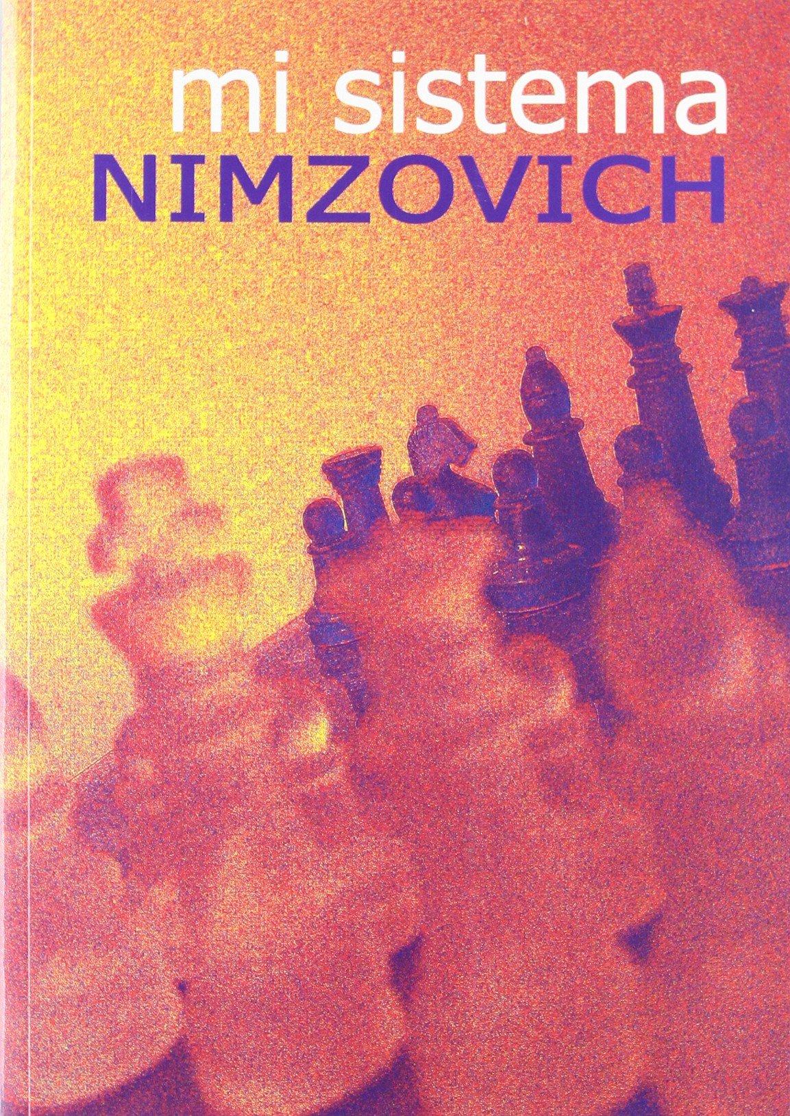Portada del libro mi sistema del alemán Aron Nimzowitsch