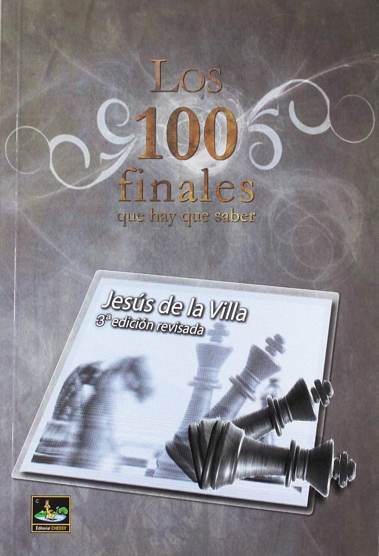 Portada del libro los 100 finales que hay que saber del autor jesús de la villa
