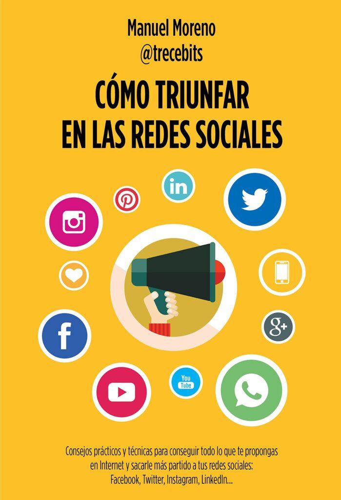 Portada del libro como triunfar en las redes sociales de Manuel Moreno
