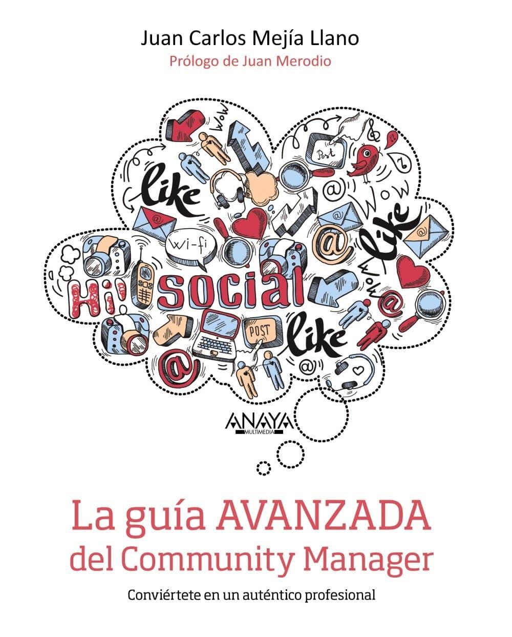 Portada del libro La guía avanzada del Community Manager de Juan Carlos Mejía Llano