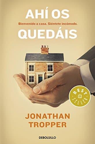 """Portaa del libro """"Ahí os quedaís"""" de Jonathan Tropper"""