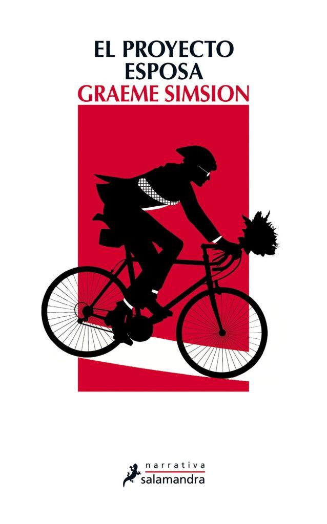 """Libro """"El proyecto esposa"""" de Graeme Simsion con un hombre montado en bicicleta en su portada."""