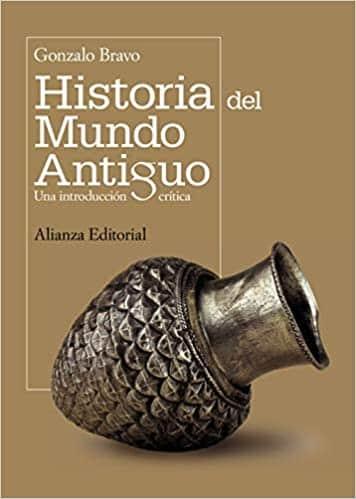 portada del libro Historia del mundo antiguo: Una introducción crítica de Gonzalo Bravo
