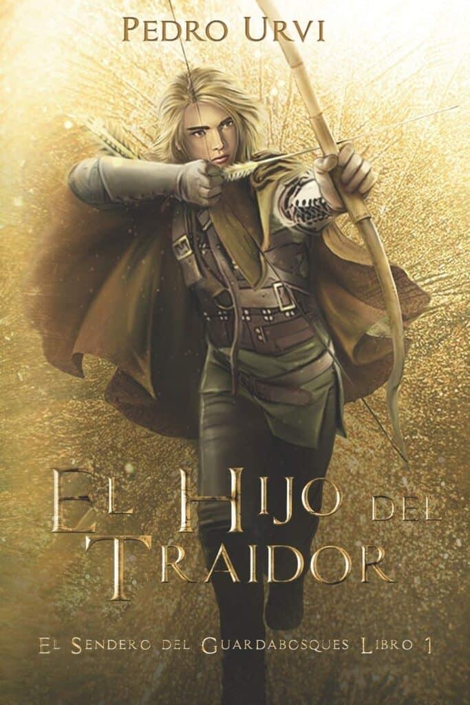 """Portada del libro """"El hijo del traidor"""" de Pedro Urvi."""