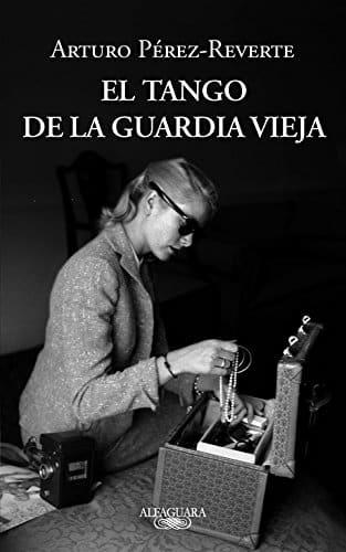 """Portada del libro """"El tango de la guardia vieja"""" de Arturo Pérez-Reverte."""