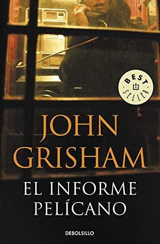 Portada del libro El Informe Pelícano de John Grisham