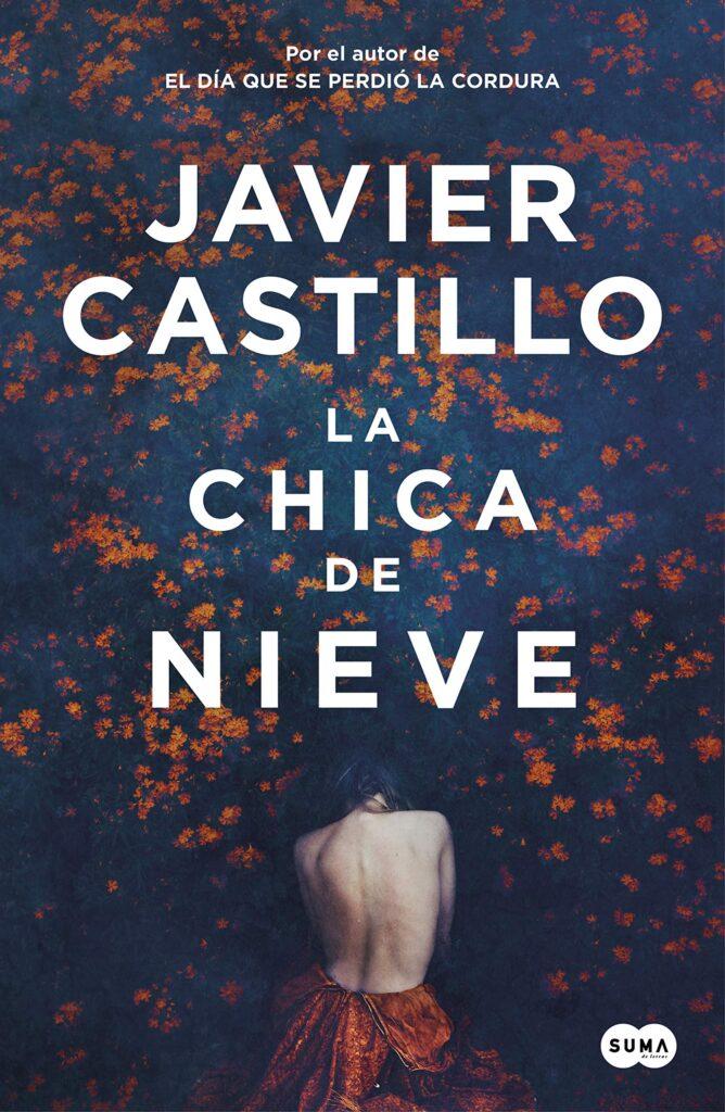 Portada del libro La chica de la nieve de Javier Castillo