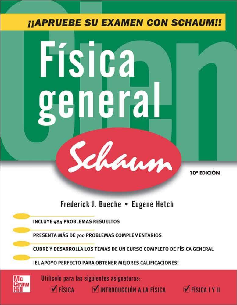 Portada del libro Física General de la serie Schaum, de los autores Frederick J. Bueche y Eugene Hecht.
