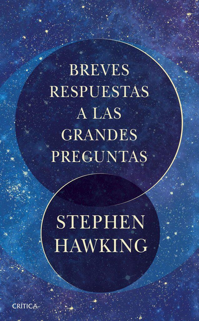 Portada del libro Breves respuestas a las grandes preguntas, de Stephen Hawking.