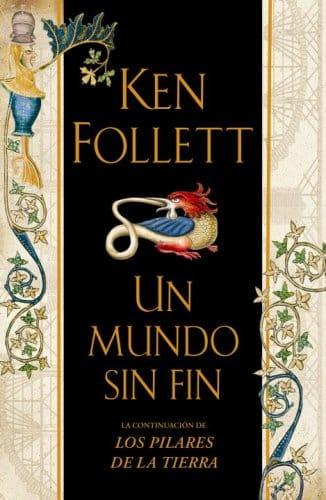 """Portada del libro """"Un mundo sin fin"""" de Ken Follet."""