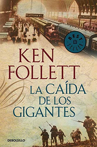 """Portada del libro """"La caída de los gigantes"""" de Ken Follet."""
