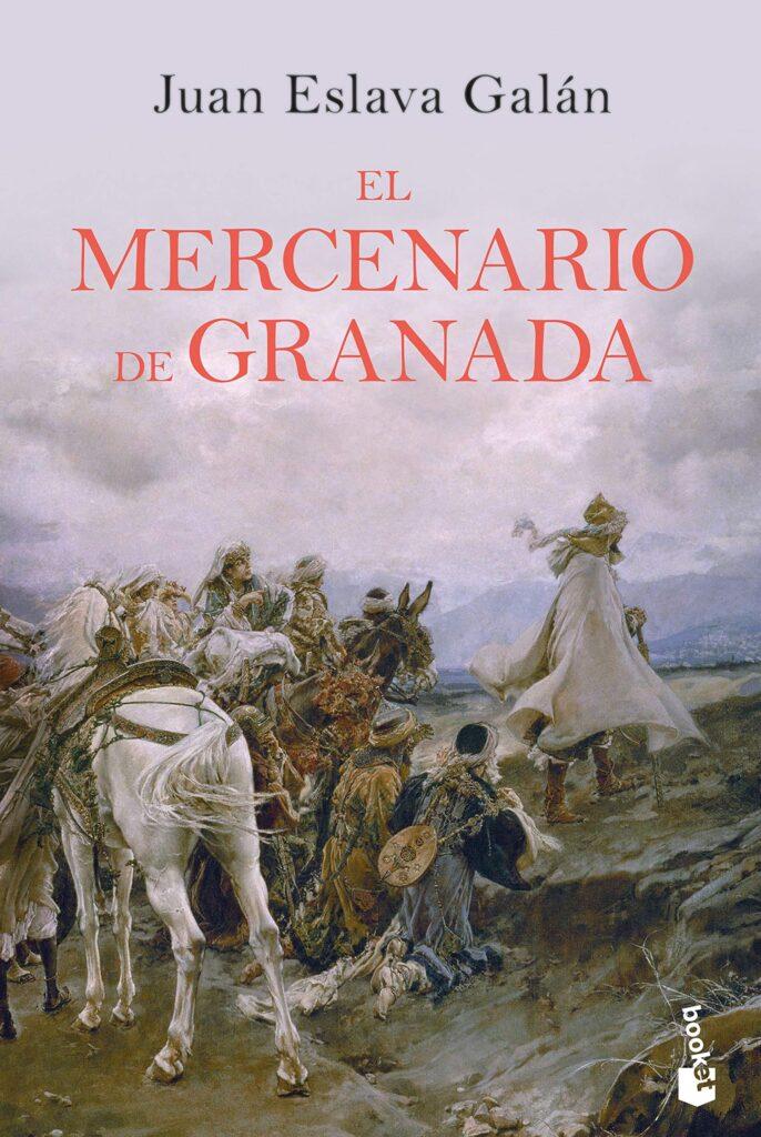 Libro de Juan Eslava Galán el Mercenario de Granada