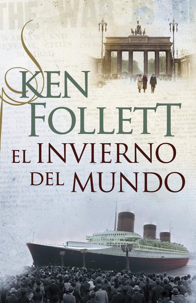 """Libro del autor británico Ken Follet llamado """"El invierno del mudno"""""""