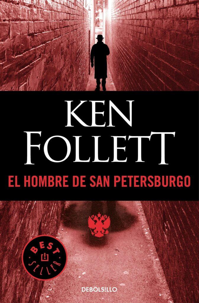 """Portada del libro """"El hombre de San Petesburgo"""" del autor británico Ken Follet."""