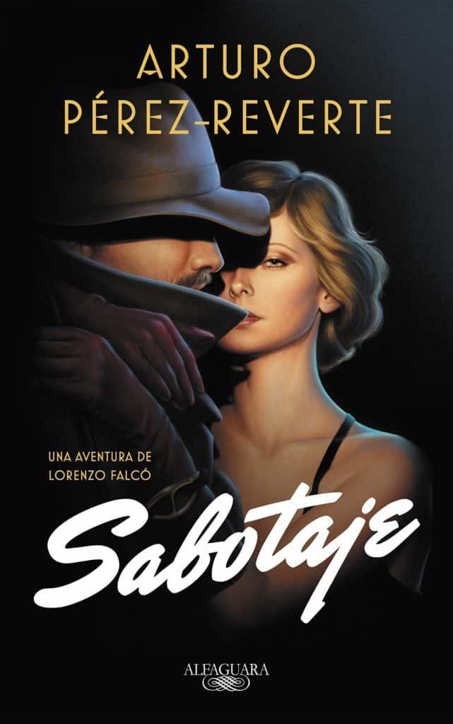 """Libro """"Sabotaje"""" del autor Arturo Pérez-Reverte."""