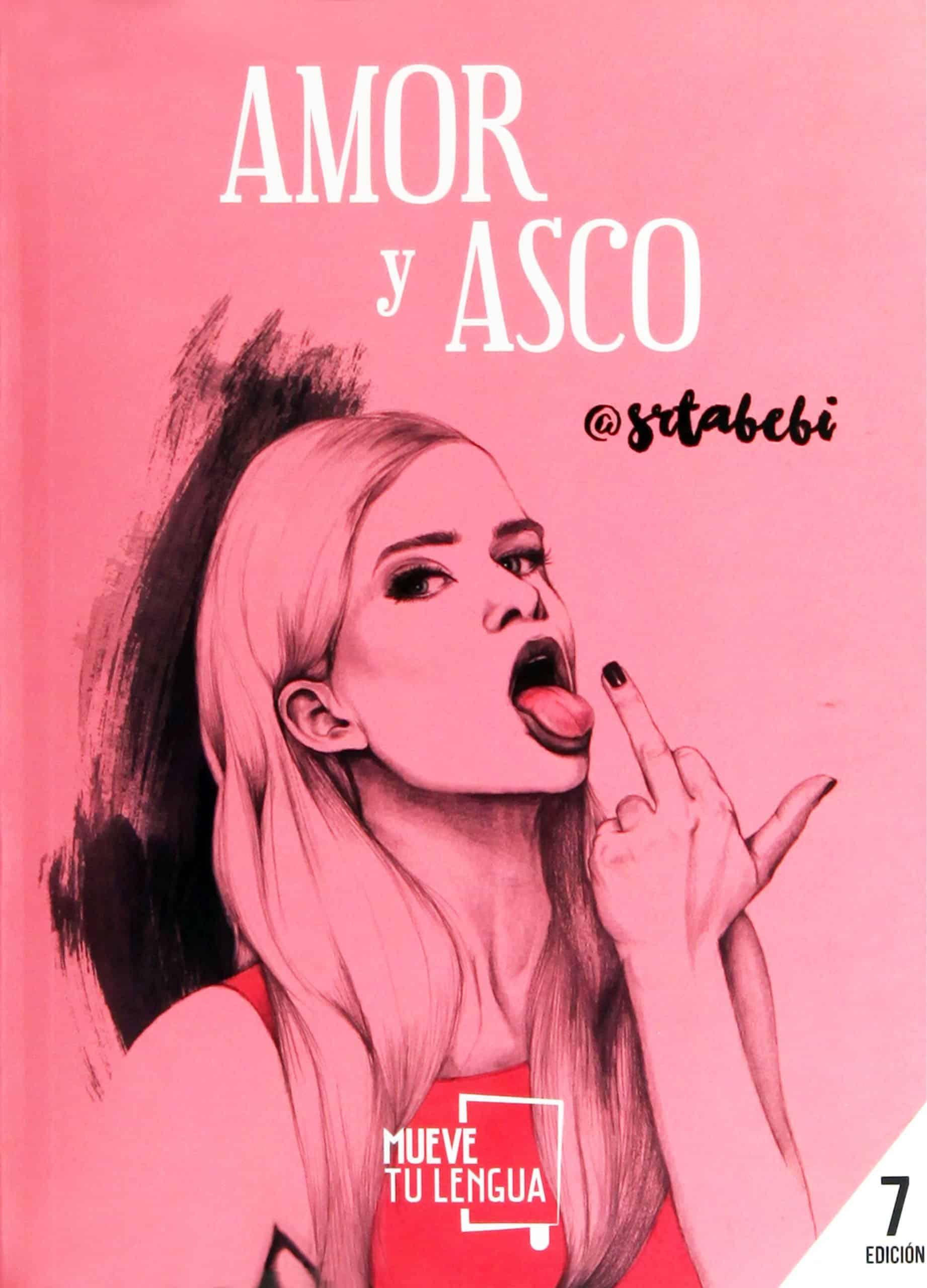 """Libro de la autora Srta Bebi """"Amor y asco""""."""