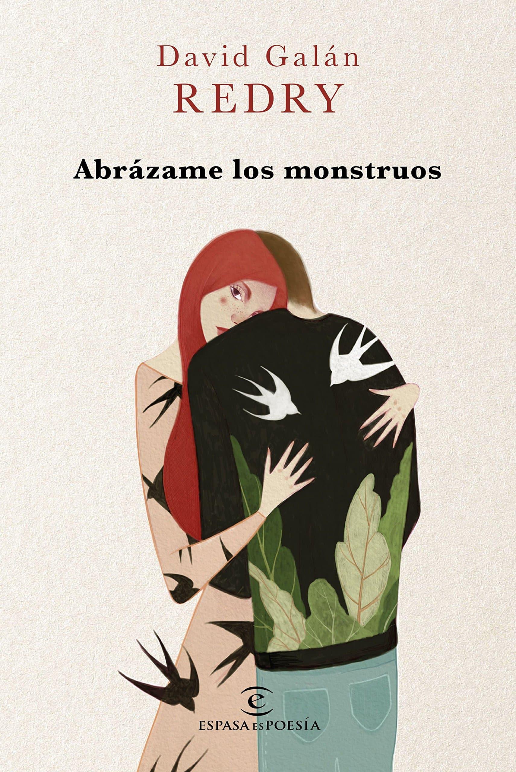"""Libro del autor David Redry """"Abrázame los monstruos""""."""