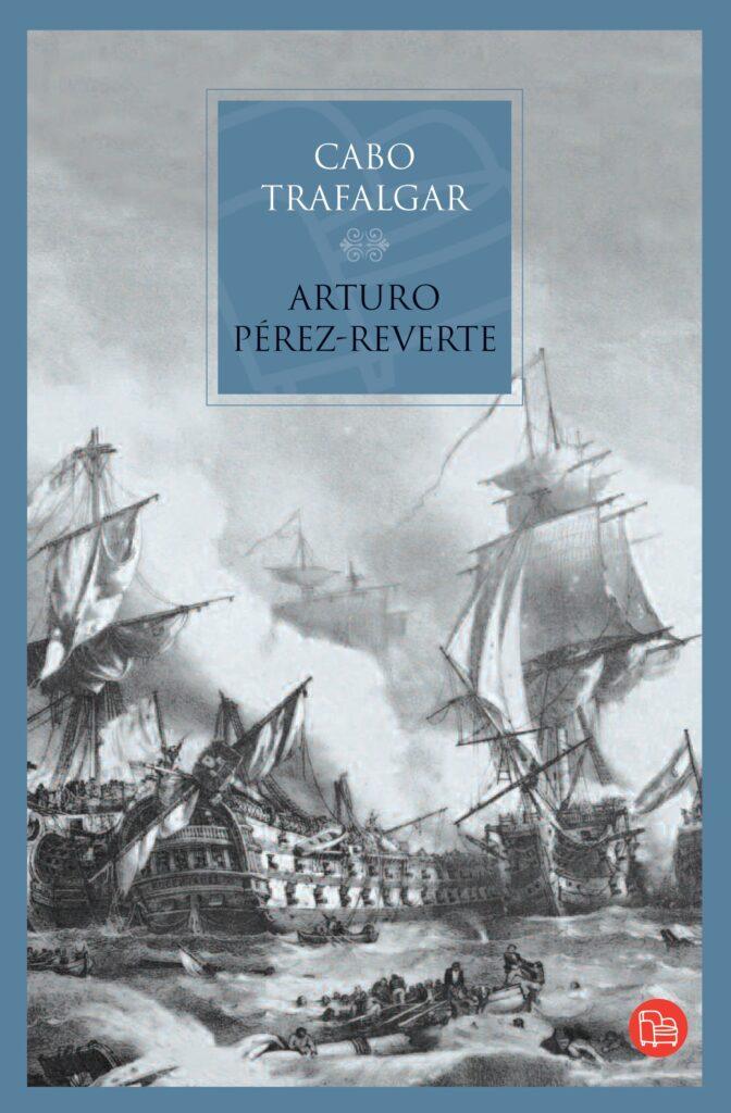 Libro de Arturo Pérez-Reverte Cabo Trafalgar