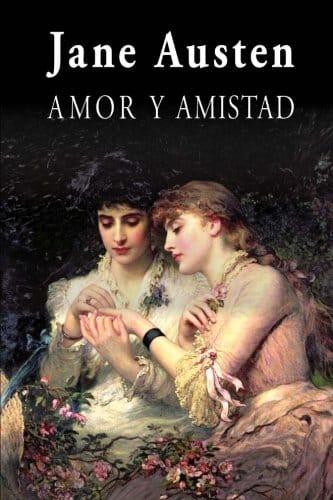 """Libro""""Amor y amistad"""" de Jane Austen."""