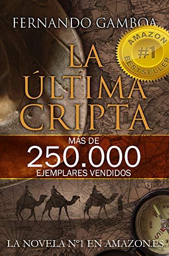 """Libro del autor Fernando Gamboa """"La última cripta""""."""