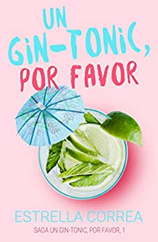 """Libro """"Un gin-tonic por favor"""" de la autora Estrella Correa."""