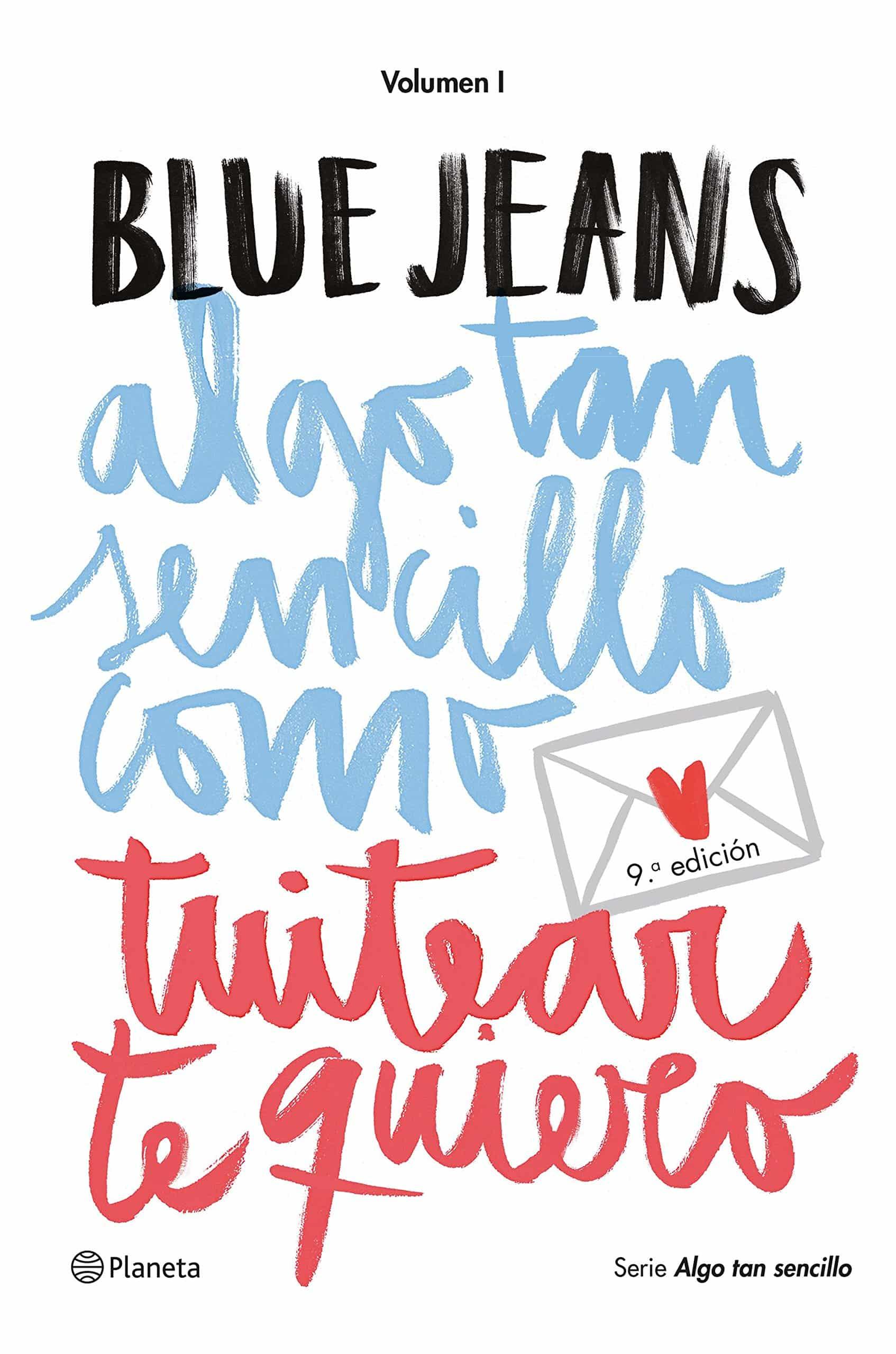 """Libro """"Algo tan sencillo como tuitear te quiero"""" de Blue Jeans."""