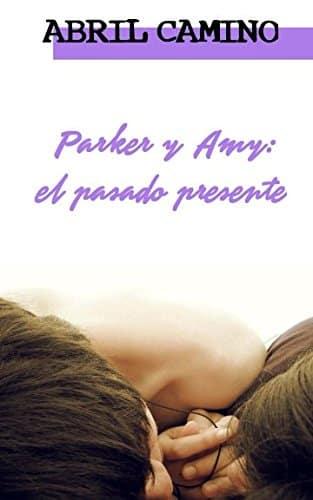 """Portada del libro """"Parker y Amy"""" de la autora Abril Camino."""