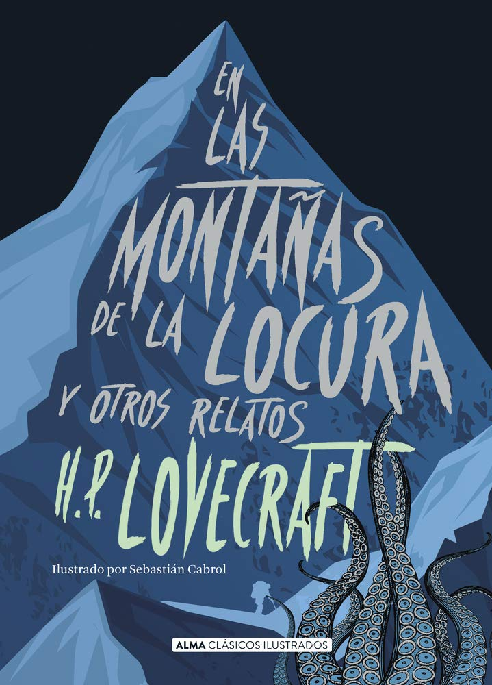 """Libro """"En las montañas de la locura """" del autor Howard Phillips Lovecraft."""